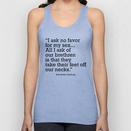 I ask no favor for my sex. All I ask of our brethren is that they take their feet off our necks Unisex Tank Top