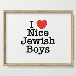 I Love Nice Jewish Boys Serving Tray