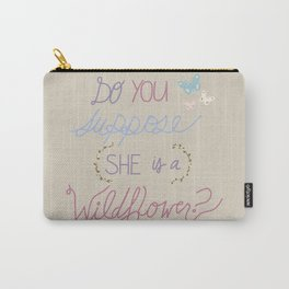 Are you a Wildflower? Carry-All Pouch