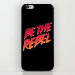 Be The Rebel iPhone Skin