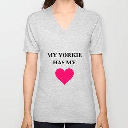 My Yorkie Has My Heart Unisex V-Neck