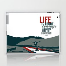 life is about courage.. the secret life of walter mitty Laptop & iPad Skin