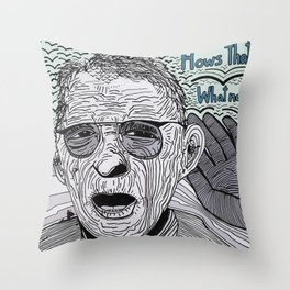 HOW'S THAT NOW? Throw Pillow