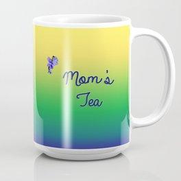 Mom's Tea Coffee Mug