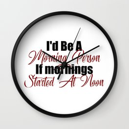 Morning or Afternoon Person Lazy Bum Wall Clock