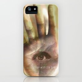 """Tov Ein_01 """"Good Eye will be blessed"""" iPhone Case"""