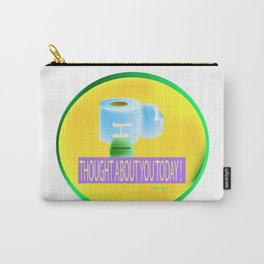 """""""Thought About You Today"""" Carry-All Pouch"""