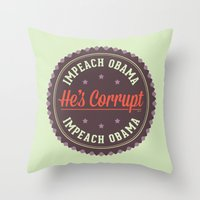 obama Throw Pillows featuring Impeach Obama by politics