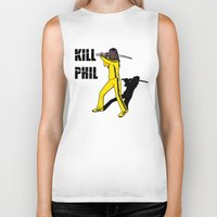 phil jones Biker Tanks featuring Kill Phil by Faniseto
