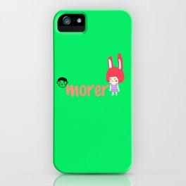 morer iPhone Case