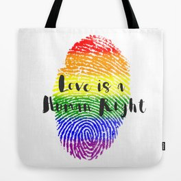 Love is Human Right Tote Bag