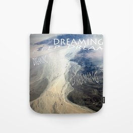 KEEP DREAMING Tote Bag
