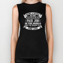 Being Father Is The Highest Paid Job In The World Lucky Dad Design Biker Tank