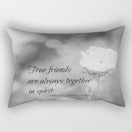 True Friends are Always Together in Spirit Rectangular Pillow