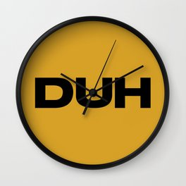 DUH Wall Clock