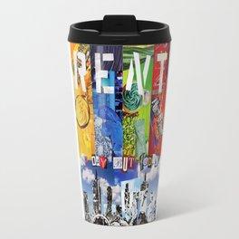 No day but today! Travel Mug
