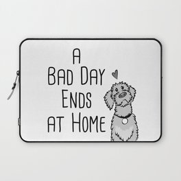 A Bad Day Ends at Home Laptop Sleeve