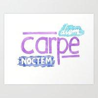 carpe Art Prints featuring carpe diem / carpe noctem by maple