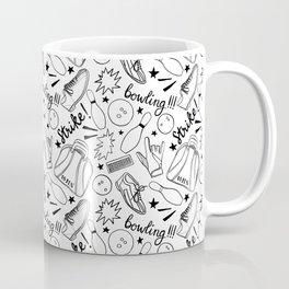 Bowling all night!!! Coffee Mug