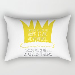 Hope Fear Adventure - Inside all of us is a Wild Thing Rectangular Pillow