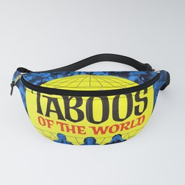 Taboos of the World Fanny Pack