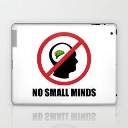 No Small Minds Laptop & iPad Skin