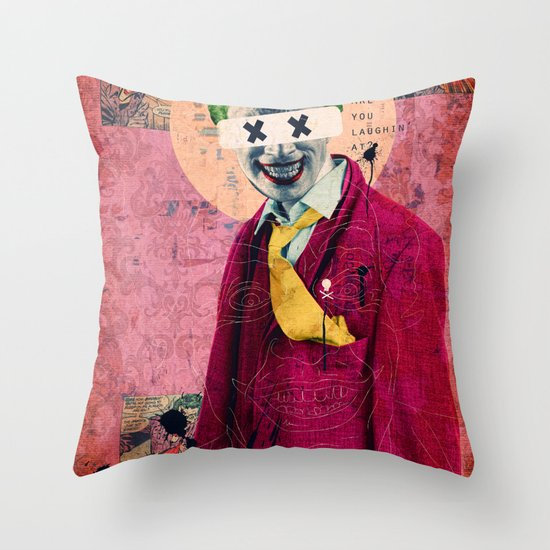 What Are You Laughin' At? Throw Pillow