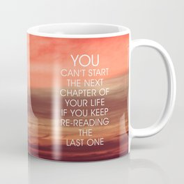 The Next Chapter Life Quote Coffee Mug