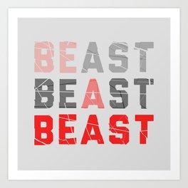 Be a Beast Art Print