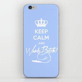 Keep Calm and Work B**ch. iPhone Skin