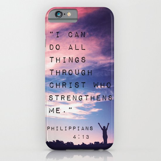 Philippians 4:13 in Nature iPhone & iPod Case