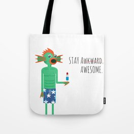 Stay Awesome! Tote Bag