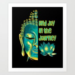 Find Joy in the Journey Half Buddha Face Art Print