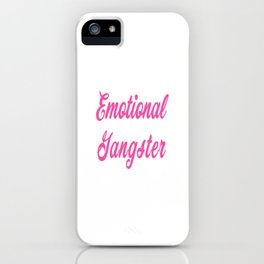 Emotional Gangster iPhone Case