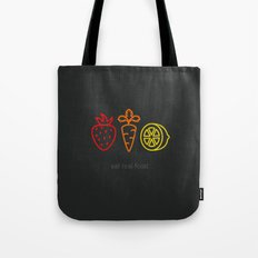 Eat Real Food. (dark) Tote Bag