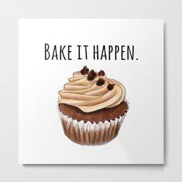 Bake it happen // Cupcake artwork // chocolate cupcake // food pun Metal Print