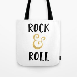 Rock and Roll Gold Quote Tote Bag