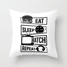 Eat Sleep Watch Repeat - TV Series Couch Binge Throw Pillow