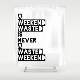 A Weekend Water (Black) Shower Curtain