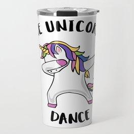 THE UNICORNS DANCE Travel Mug