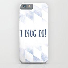 Bavarian Dialect I MOG DI iPhone Case