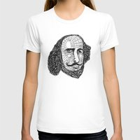 shakespeare T-shirts featuring William Shakespeare by Feld Sprucetree