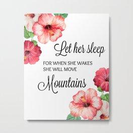 Let Her Sleep Metal Print