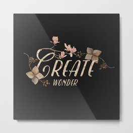 Create wonder message (dark) Metal Print