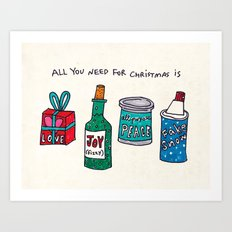 all you need for christmas is... Art Print