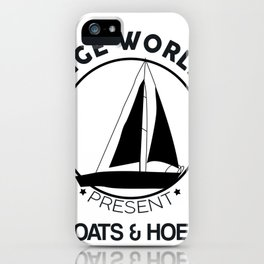 Prestige Worldwide Presents Boats & Hoes iPhone Case