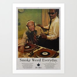 SMOKE WEED EVERYDAY Art Print