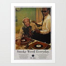 SMOKE WEED EVERYDAY Kunstdrucke