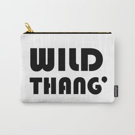 Wild Thang' - Black and White Typography Carry-All Pouch