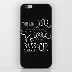 Money Won't Buy Happiness. iPhone & iPod Skin